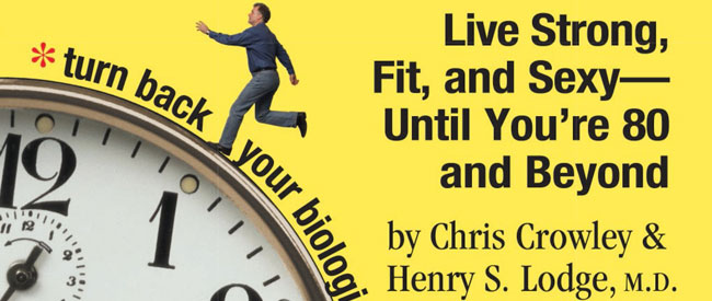 Younger Next Year: Live Strong, Fit, and Sexy – Until You're 80 and Beyond Paperback